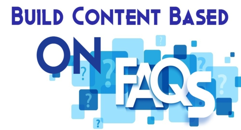 Build Content Based On FAQs