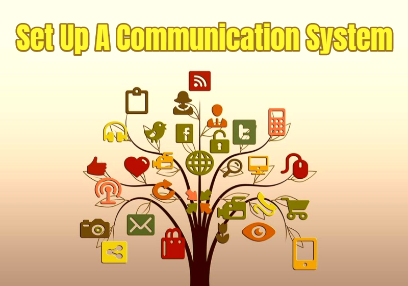 Set Up A Communication System