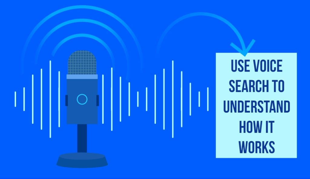 Use Voice Search To Understand How It Works