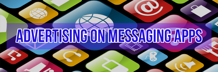 Advertising On Messaging Apps