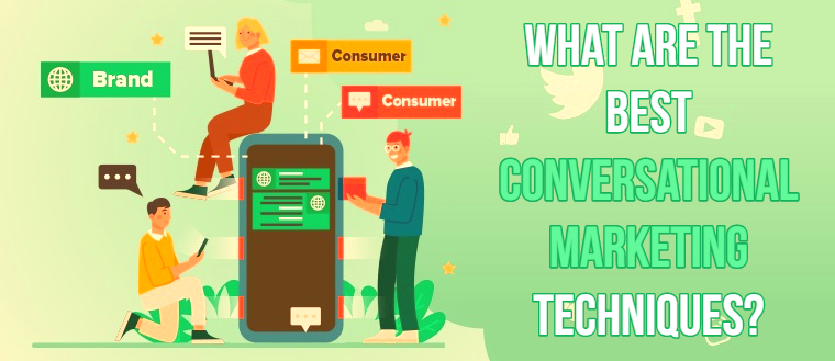 Conversational Marketing Techniques