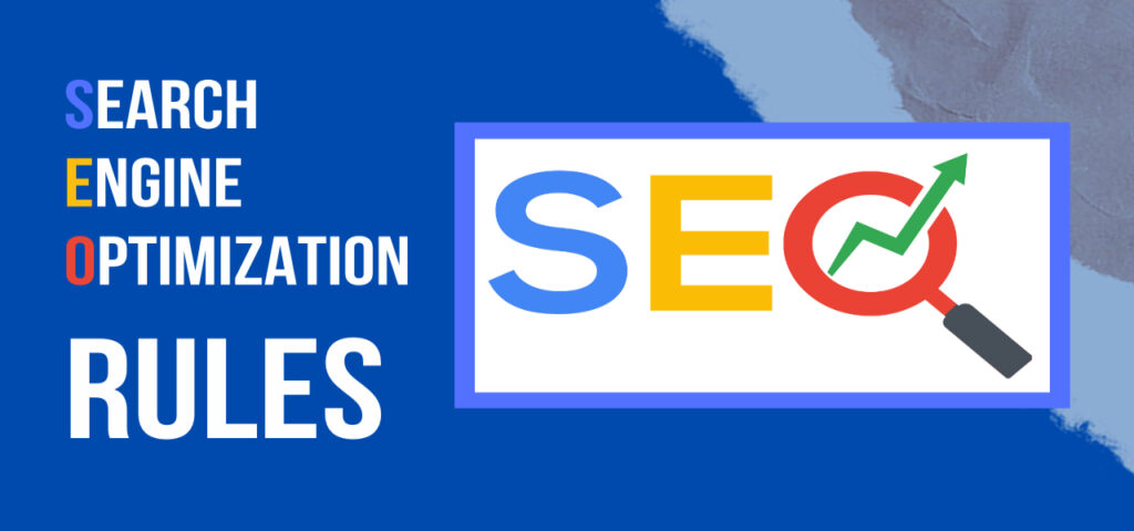 Search engine Optimization rules: